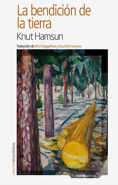 Bendición de la tierra, de Knut Hamsun