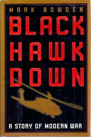 Black Hawk Down, de Mark Bowden
