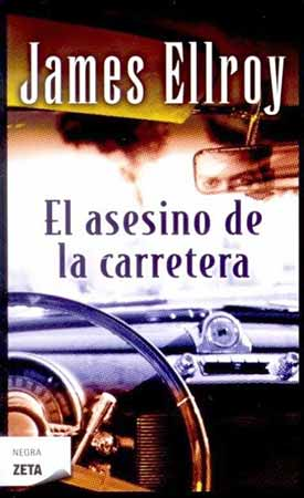 El asesino de la carretera, de James Ellroy