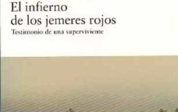 «El infierno de los jemeres rojos», de Denise Alfonço. Reseña