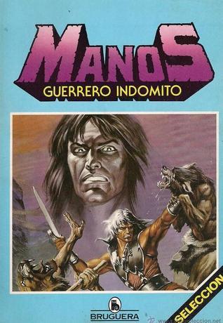 Portada cómic de Manos guerrero indómito de la editorial Bruguera