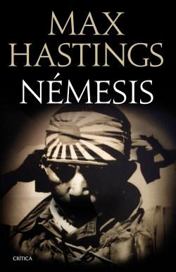 Némesis: La derrota del Japón, 1944-1945, de Max Hastings