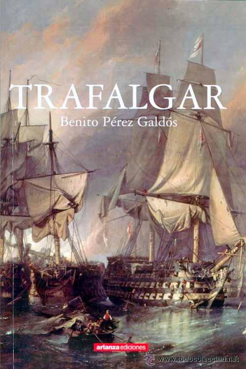 Novela Trafalgar, de Benito Pérez Galdós