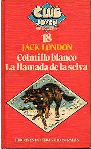 """portada del libro """"La llamada de la selva"""" y """"Colmillo blanco"""""""